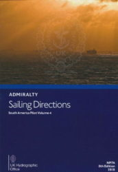 NP007A - Admiralty Sailing Directions: South America Pilot Vol 4, 8th (2018) Ed.
