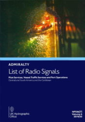 NP286(7) - Admiralty List of Radio Signals (ALRS): Volume 6 - Part 7, Pilot Services, Vessel Traffic Services and Port Operations (Central and South America and the Caribbean), 19/20 Ed.